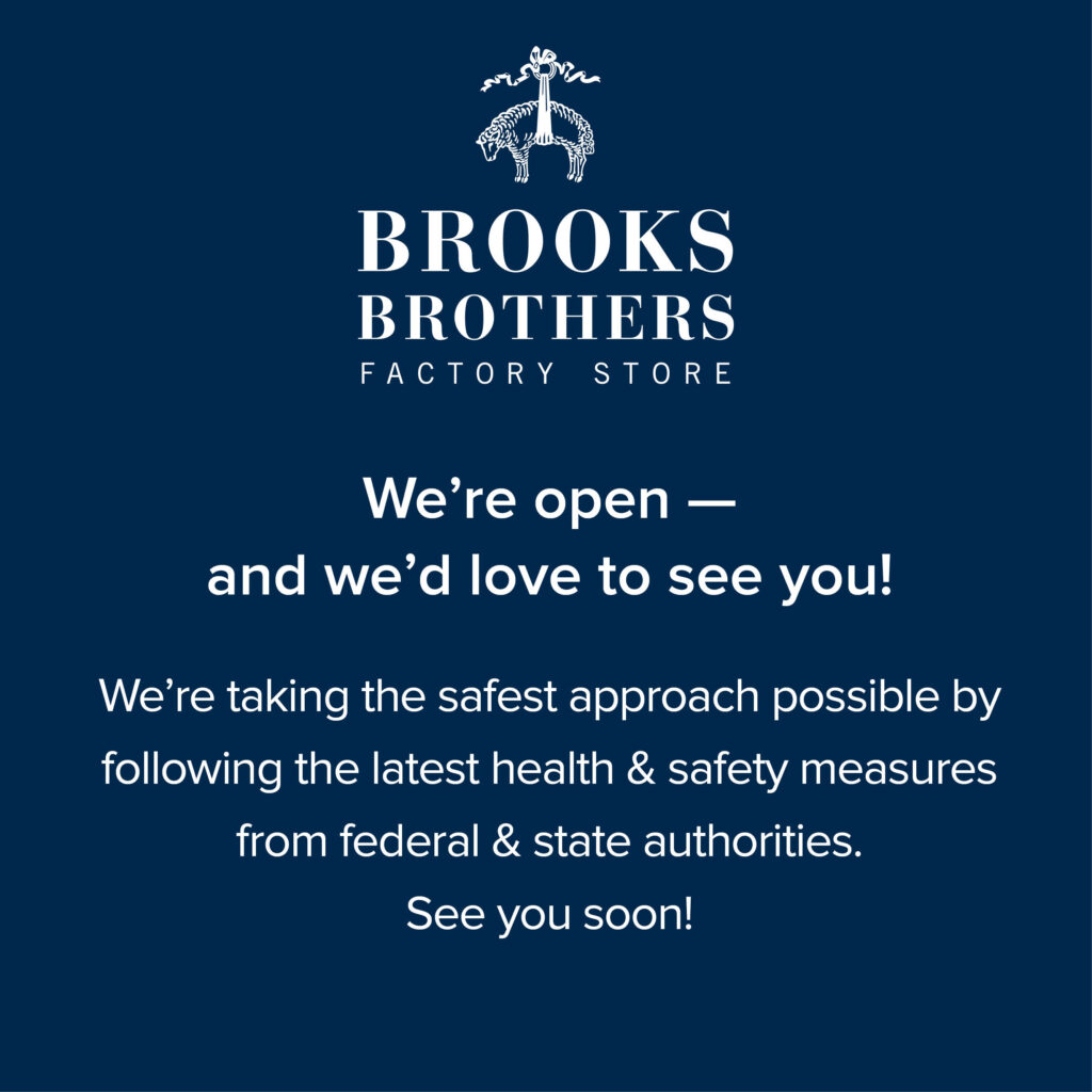 Brooks Brothers is Open!